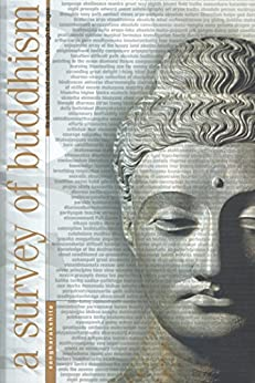 A Survey of Buddhism: Its Doctrines and Methods Through the Ages by [Sangharakshita]