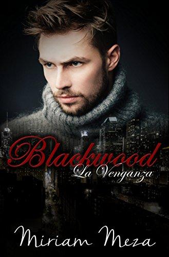 La venganza (Blackwood nº 1)