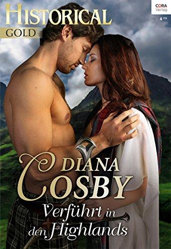 Buchseite und Rezensionen zu 'Verführt in den Highlands (Historical Gold 286)' von Diana Cosby