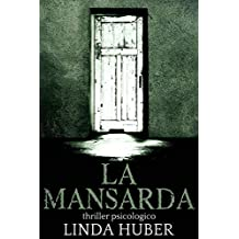 La mansarda (Italian Edition)