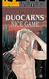 Duocarns - Nice Game: Fantasy Roman | Paranormale Romanze | Abenteuerroman Erwachsene (Duocarns Fantasy-Serie 8)
