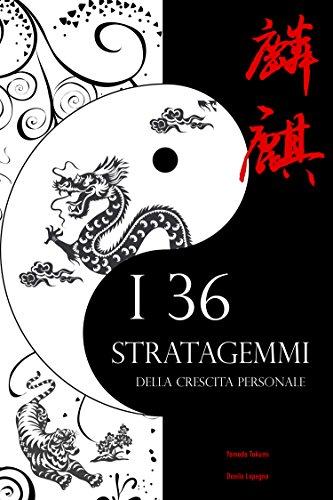 i-36-stratagemmi-della-crescita-personale-il-genio-e-la-bellezza-dellantica-arte-bellica-cinese-appl
