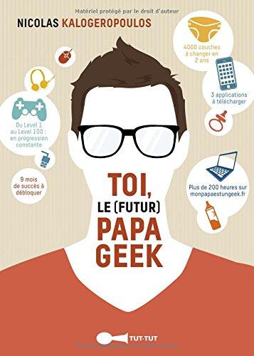 Toi le futur papa geek