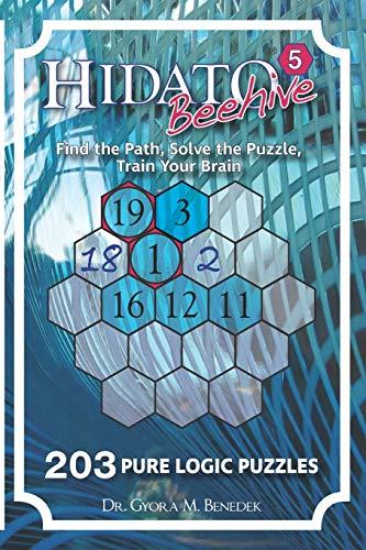 Hidato Beehive 5: 203 New Logic Puzzles