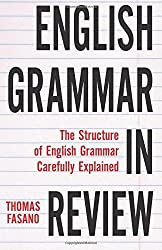 English Grammar in Review by Thomas Fasano (2014-07-13)