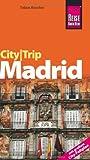 Reise Know-How CityTrip Madrid: Reiseführer mit Faltplan - Tobias Büscher