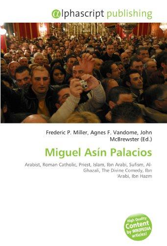 Free Miguel Asn Palacios Arabist Roman Catholic Priest Islam