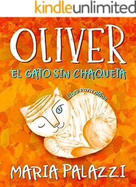 Oliver el gato sin chaqueta: libros para niños
