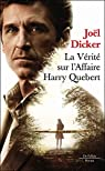 La vérité sur l'affaire Harry Quebert par Dicker