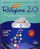 Nuovo Religione 2.0. Testo per l'insegnamento della religione cattolica. Per la Scuola media: 3