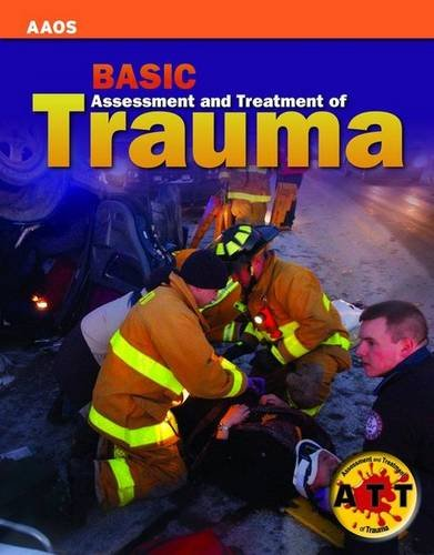 Assessment and Treatment of Trauma: Bls Edition