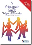 A Principal's Guide to Special Education, Second Edition by David Bateman (2006-04-30)