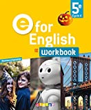 E for English 5e (éd.2017) - Workbook - version papier...