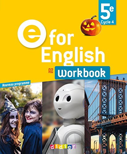 E for English 5e A2 : Workbook par From Editions Didier