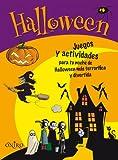 Halloween: Juegos y actividades para tu noche de Halloween más terrorífica y divertida (Libros de actividades)