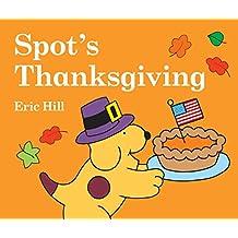 Spot\'s Thanksgiving (Little Spot Board Books)