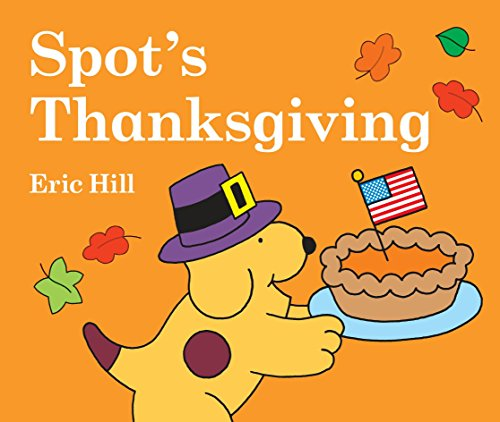 Spot's Thanksgiving (Little Spot Board Books)