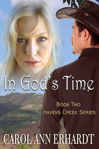 in-gods-time-christian-romantic-suspense-havens-creek-series-book-2-english-edition