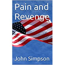 Pain and Revenge (English Edition)