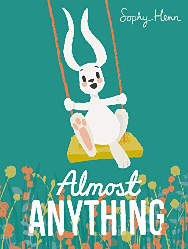 Almost Anything (English Edition)
