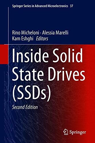 Inside Solid State Drives (SSDs) (Springer Series in Advanced Microelectronics)