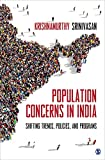 #4: Population Concerns in India: Shifting Trends, Policies and Programs