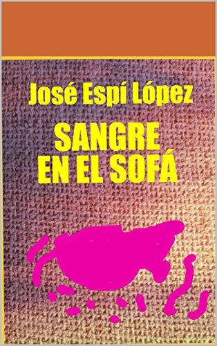 Sangre en el sofá por José Espí López