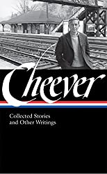 John Cheever: Collected Stories and Other Writings (Loa #188) (Library of America)