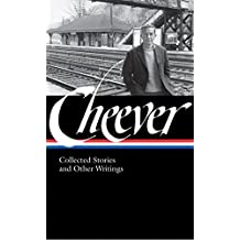 John Cheever: Collected Stories and Other Writings (Library of America)