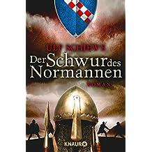 Der Schwur des Normannen: Roman (Die Normannensaga 3) (German Edition)