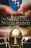 Der Schwur des Normannen: Roman (Die Normannensaga)