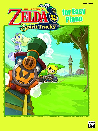 The Legend of Zelda - Spirit Tracks for Easy Piano: Sheet Music From the Nintendo® Video Game Collection (English Edition)