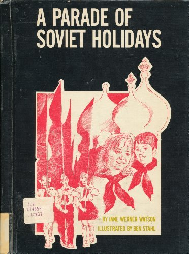 a-parade-of-soviet-holidays-an-around-the-world-holiday-book