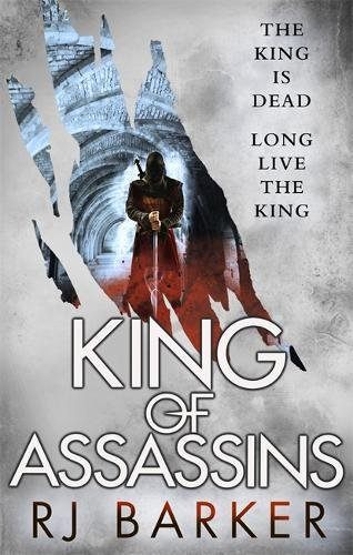 King of Assassins: (The Wounded Kingdom Book 3)