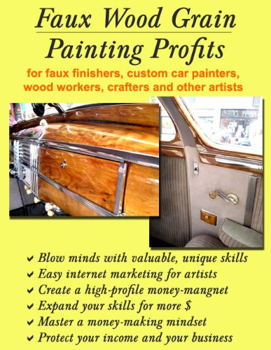 faux-wood-grain-painting-profits-for-faux-finishers-custom-car-painters-wood-workers-crafters-and-ot