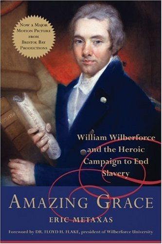 amazing-grace-william-wilberforce-and-the-heroic-campaign-to-end-slavery