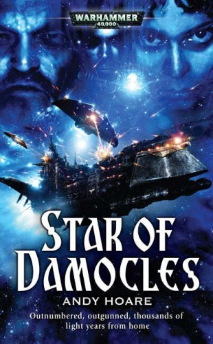 Star of Damocles (Warhammer 40,000 Novels) by Andy Hoare (2007-08-28) par Andy Hoare