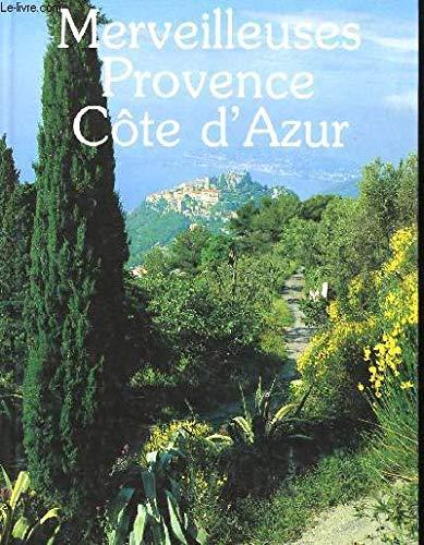 Merveilleuses Provence, Côte d'Azur