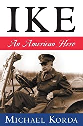 Ike: An American Hero by Michael Korda (2007-08-21)