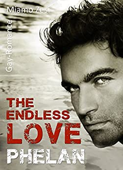 Phelan: The endless love von [Zesi, Miamo]