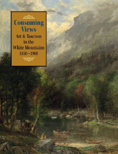 consuming-views-art-and-tourism-in-the-white-mountains-1850-1900