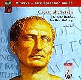 Caesar übersetzen: De bello Gallico 1, 1-29. Vers.2.0. CD-ROM für Windows ab 95: Texterschließungs- und Trainingsprogramm mit Satzstrukturanalyse