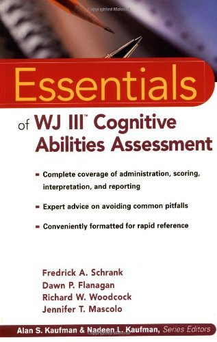 The Essentials of WJ III Cognitive Abilities Assessment by Fredrick A. Schrank (2001-12-15)
