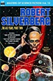 Masters of Science Fiction, Vol. Twelve: Robert Silverberg, The Ace Years, Part Two