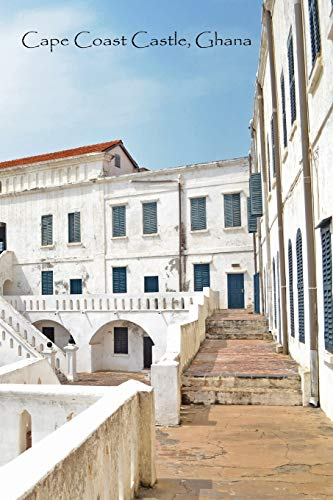 Cape Coast Castle (CAPE COAST CASTLE GHANA: White Softcover Note Book Diary | Lined Writing Journal Notebook | Pocket Sized | 200 Pages | Ghana Africa Books)