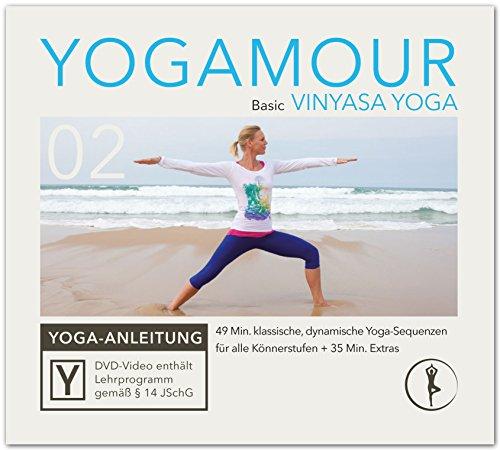 Basic Vinyasa Yoga: Klassische Übungen für einen beweglichen Körper inkl. Meditation - YOGAMOUR DVD 02