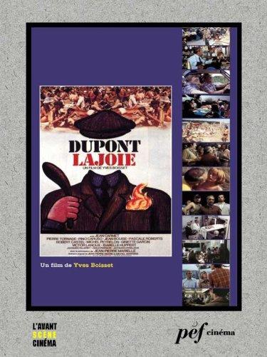Dupont Lajoie - Scnario du film