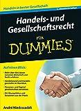 Handels- und Gesellschaftsrecht für Dummies