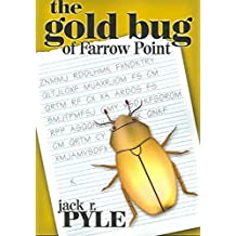 [(The Gold Bug of Farrow Point)] [By (author) Jack R Pyle] published on (August, 2003)