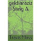 Geldiaraziz Sting A (Free Amesgaiztoak Book 1) (Basque Edition)